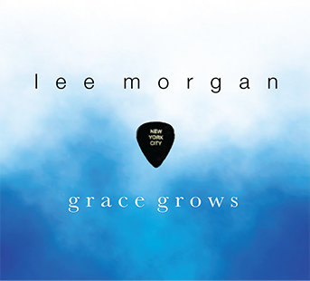 Grace Grows Album by Lee Morgan Album Cover 343x310
